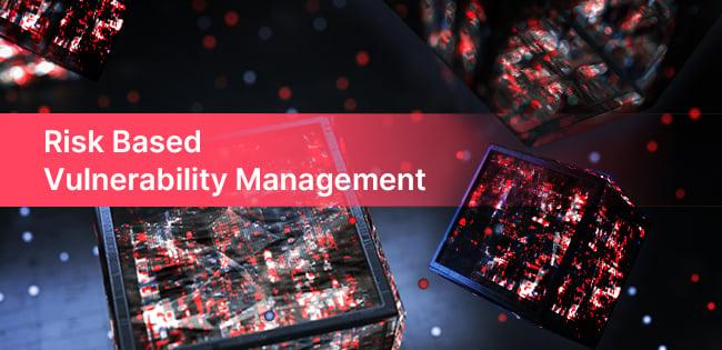 Risk_Based_Vulnerability_Management_v3