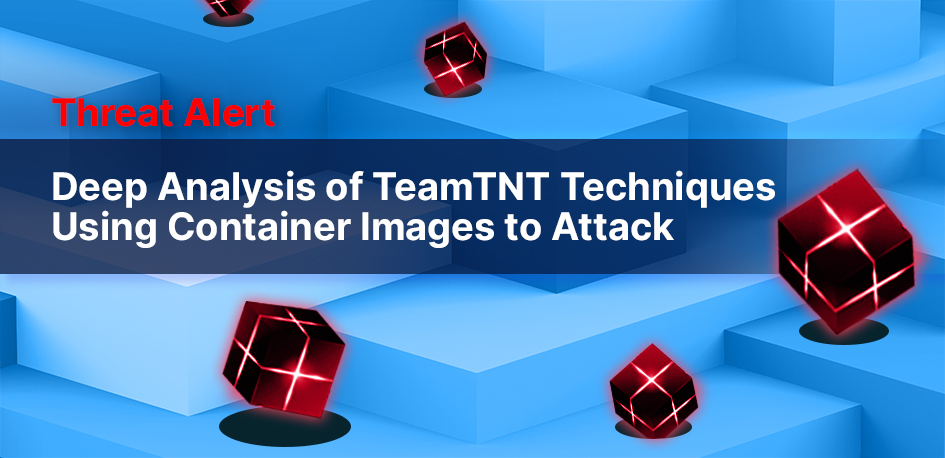 Tean TNT attack container analysis