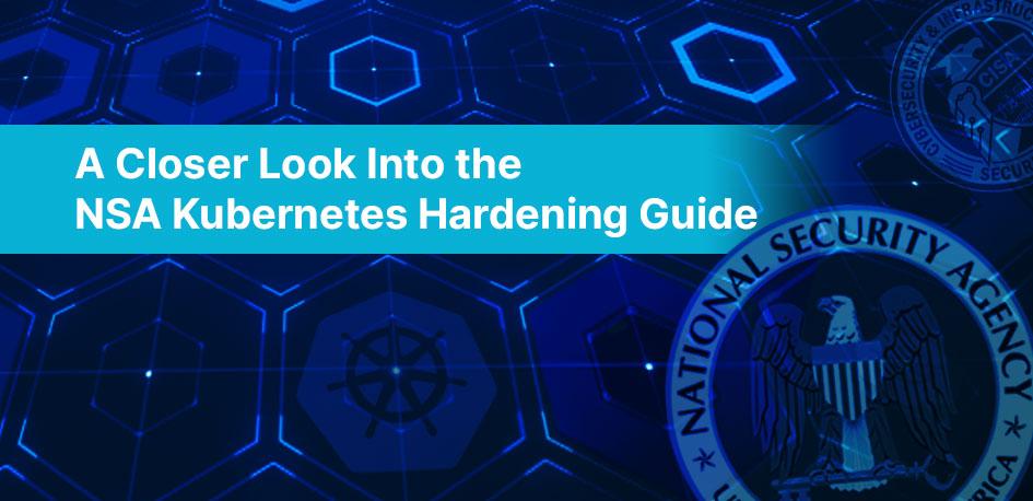 NSA Kubernetes Hardening Guide