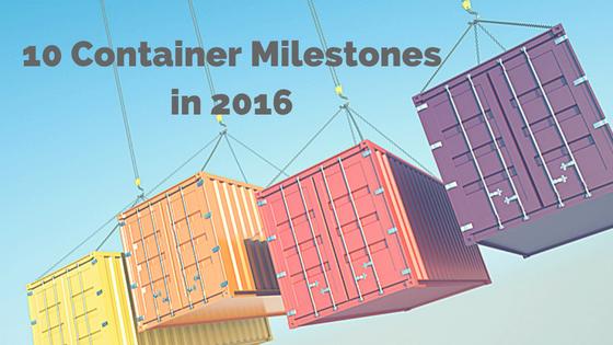 10 Milestones in The Container Ecosystem