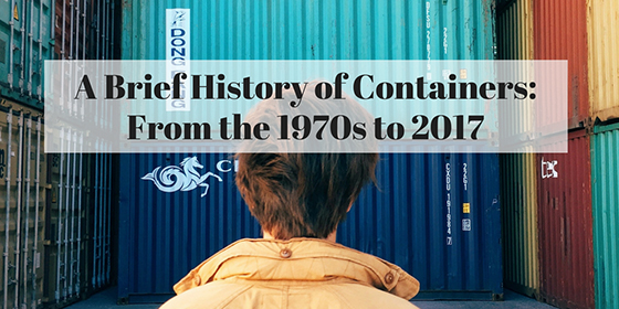 A Brief History of Containers: From the 1970s to 2017