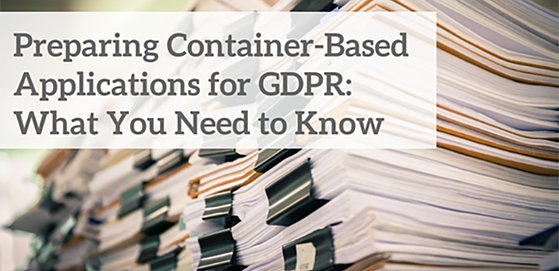 Preparing Container-Based Applications for GDPR_ What You Need to Know (1)-1.png