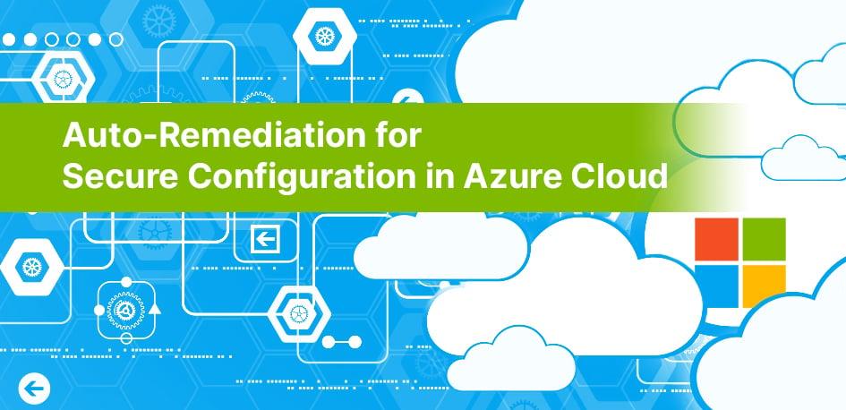 CSPM Azure Remediations