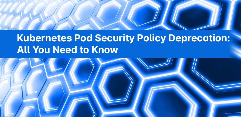 Kubernetes Pod Security policy