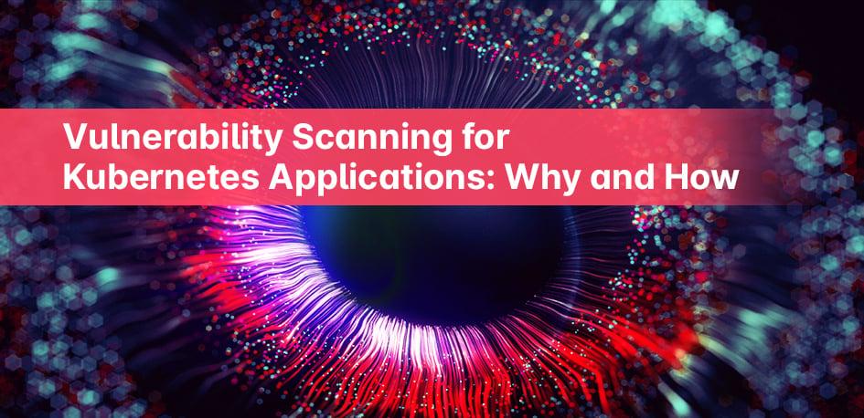 Kubernetes vulnerability scanning