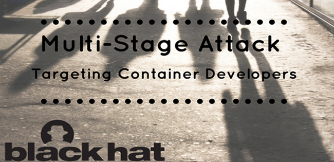 Targeting Container Developers BlackHat 2017