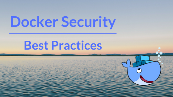 Docker Security best practices