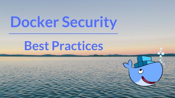 Docker Security best practices