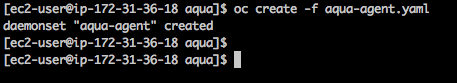 Openshift step 5 - deploy Aqua Agent Daemonset.png