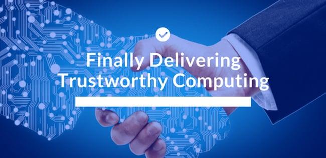 Delivering Trustworthy Computing