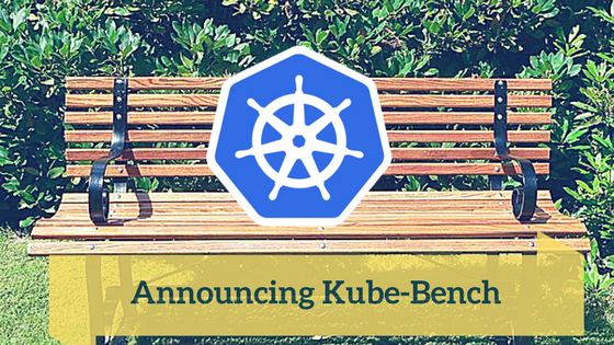 Announcing kube bench