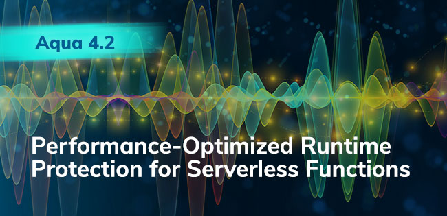 Performance-Optimized Runtime Protection for Serverless Functions with Aqua