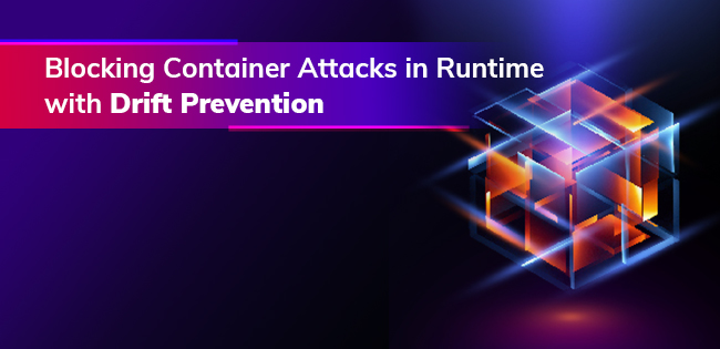 Blocking Attacks in Runtime with Drift Prevention