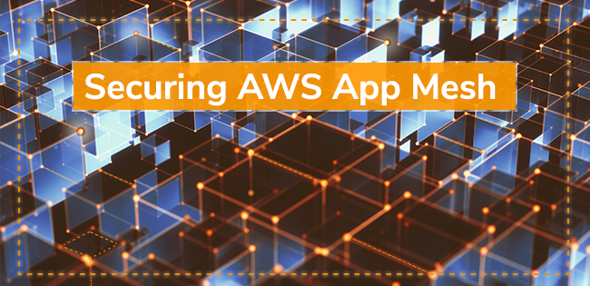 Securing AWS App Mesh With Aqua