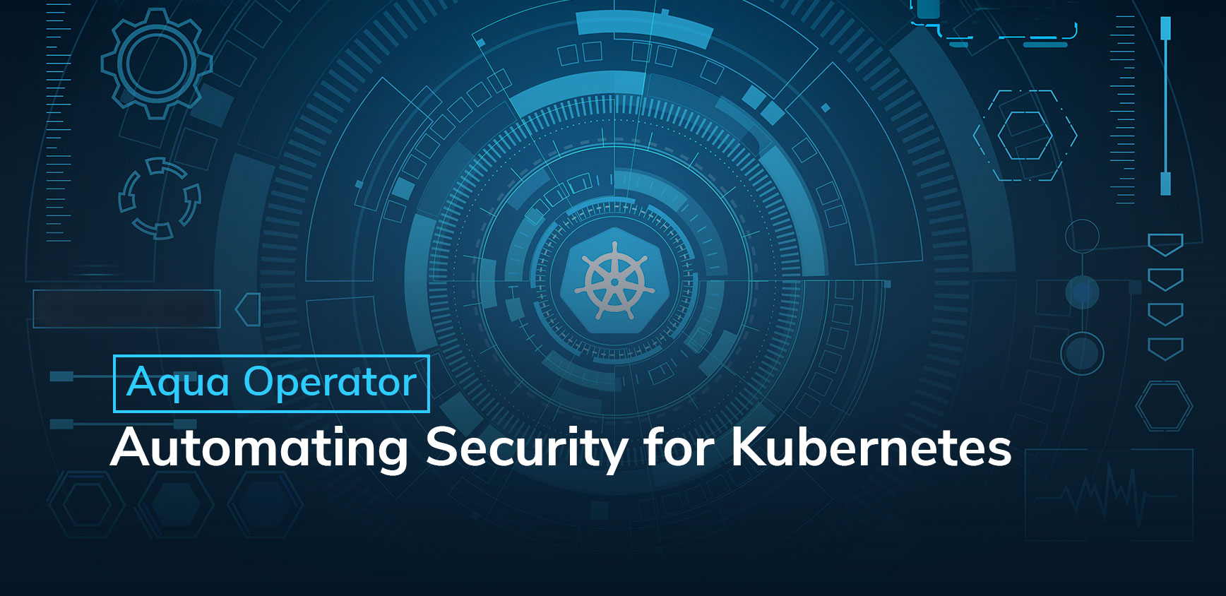 Aqua Operator: Automating Security for Kubernetes