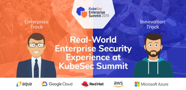 Real-World Enterprise Security Experience at KubeSec Summit