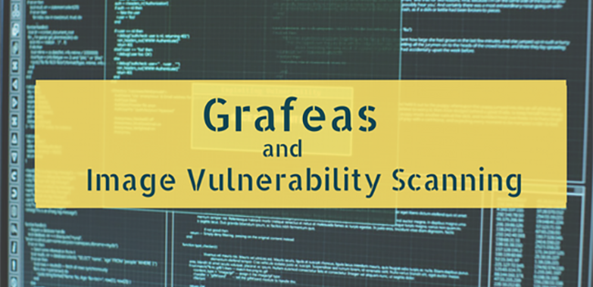 Grafeas and Image Vulnerability Scanning