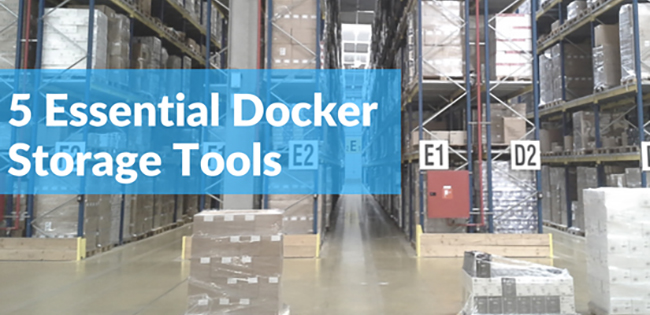 5 essential docker storage tools