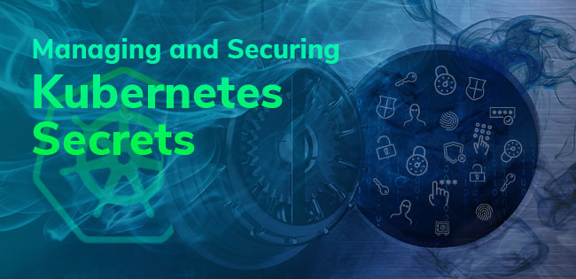 Protecting Kubernetes Secrets: A Practical Guide