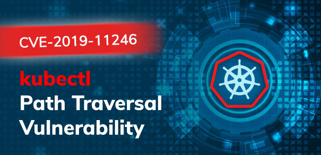 CVE-2019-11246: Another kubectl Path Traversal Vulnerability Disclosed