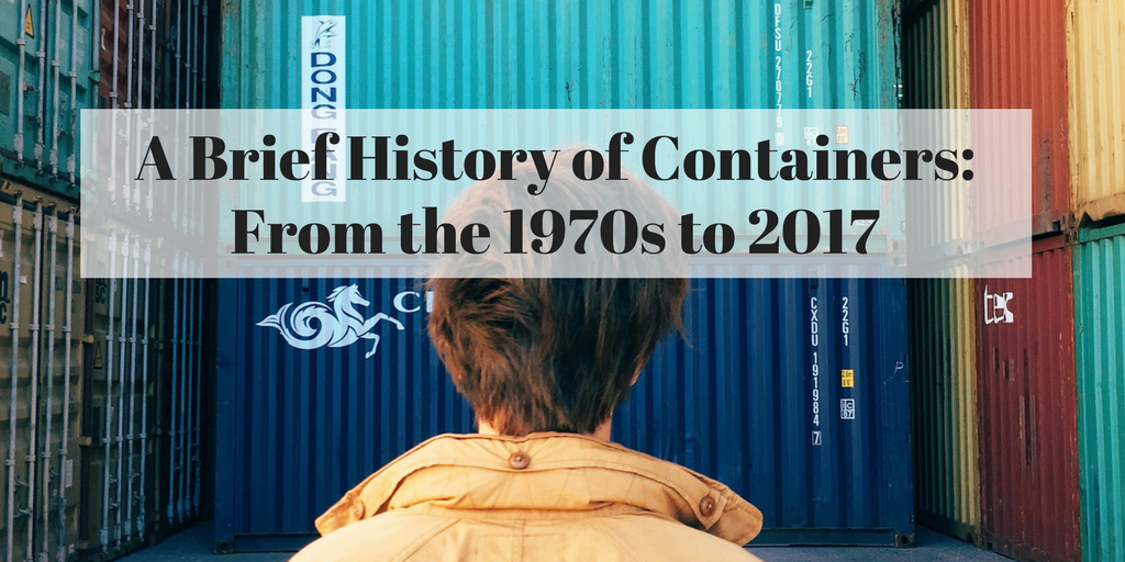 history of containers 1970s 2017 docker chroot