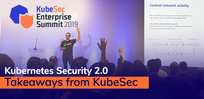 Kubernetes Security 2.0: Takeaways from KubeSec