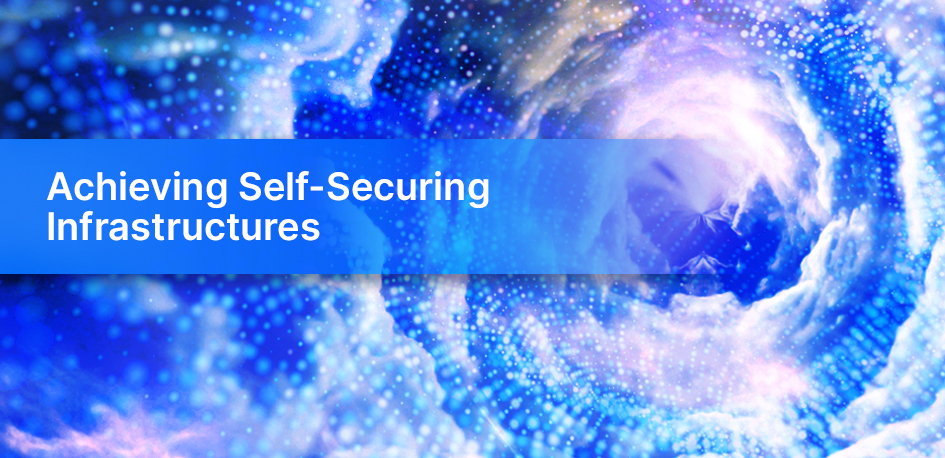 Achieving a Self-Securing Infrastructure in Public Clouds