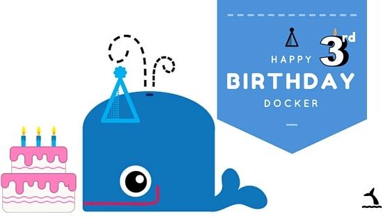 Happy Birthday, Docker!