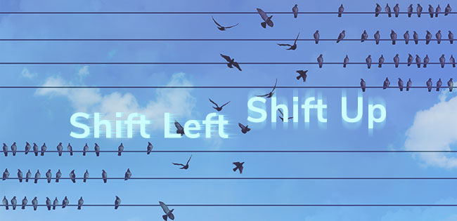 Shift Security Left, Then Shift Up